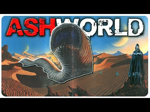 Post Apocalypse Just Went All DUNE - Sandworms Attack! | Ashworld Gameplay