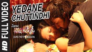 Download Hindi Video Songs - Yedane Chuttindhi Full Video Song || Janu Nuvvekkada || Sanju, Pavitra || Telugu Songs 2016