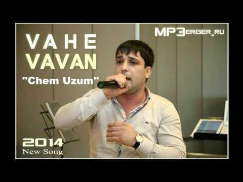 Vahe VAVAN - Chem Uzum [NEW 2014] /Armenian Music/