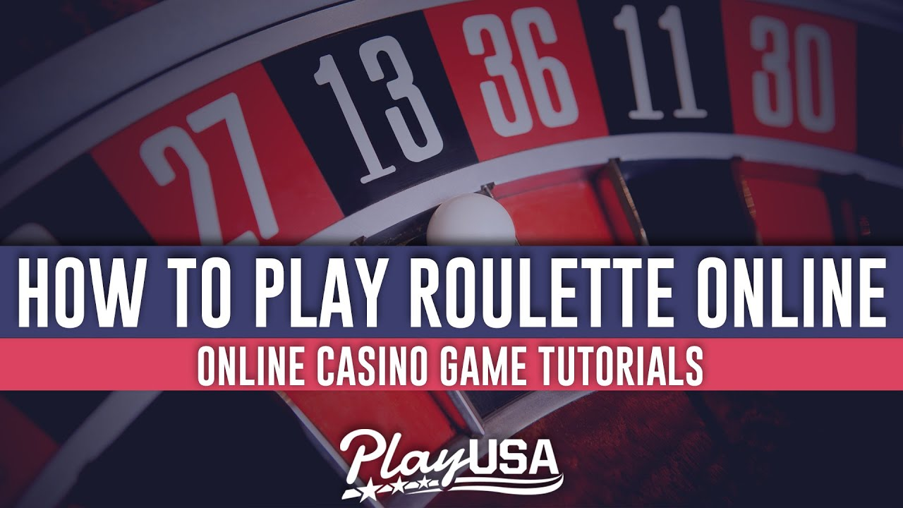 How to Play Roulette Online | Online Casino Game Tutorials - YouTube