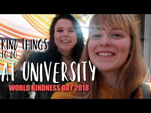 A Day of Kindnesses at University || Happy World Kindness Day
