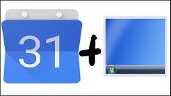 Google Kalender im Desktop anzeigen (Windows 7)