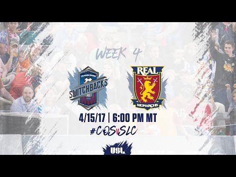 USL LIVE - Colorado Springs Switchbacks FC vs Real Monarchs SLC 4/15/17
