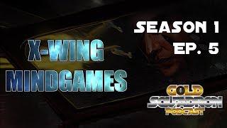 X wing Mind Games Pilot Season 1 Ep  5 (Double VCX + Ezra vs Rey Lowhhrick)