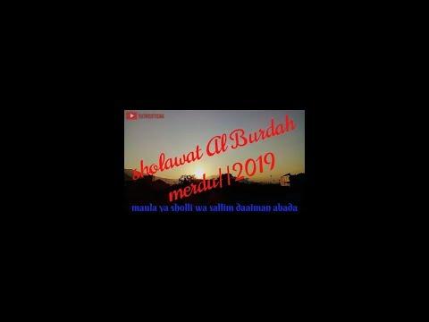 Sholawat Paling Merdu Al Burdah 2019 Enak Di Dengar