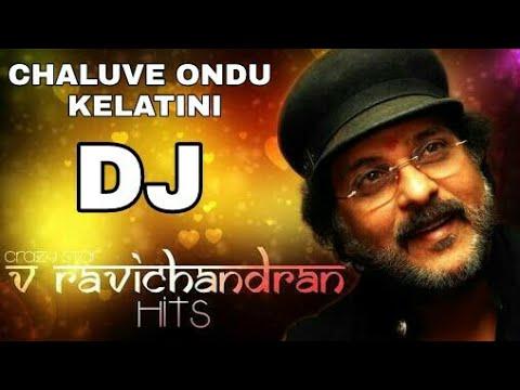 || KANNADA DJ SONG || CHELUVE ONDU KELATINI ||