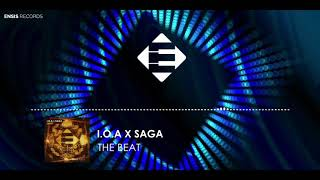 I.O.A x SAGA - The Beat (Original Mix)