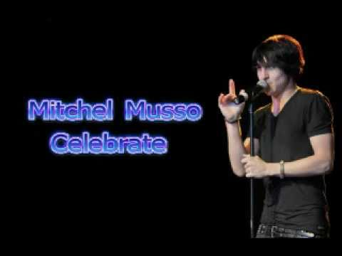 Mitchel Musso  Celebrate Lyrics in  and Description