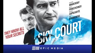 SKY COURT | Episode 2 | Drama | ORIGINAL SERIES | english subtitles