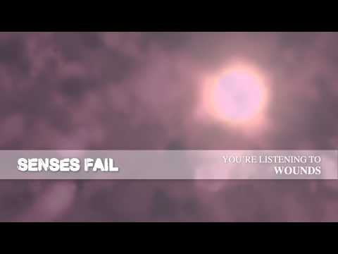"Senses Fail ""Wounds"""