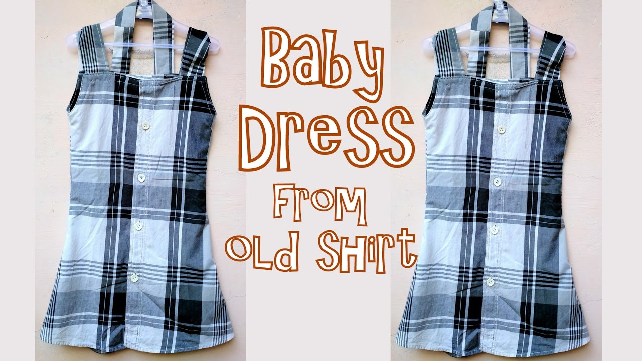 46c9f9b38765 Beautiful baby dress from old shirt very easy tutorial - YouTube