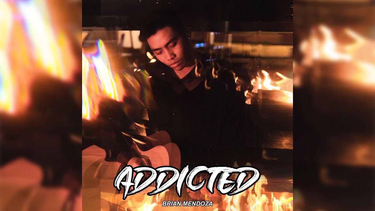 Brian Mendoza - Addicted (Official Audio)