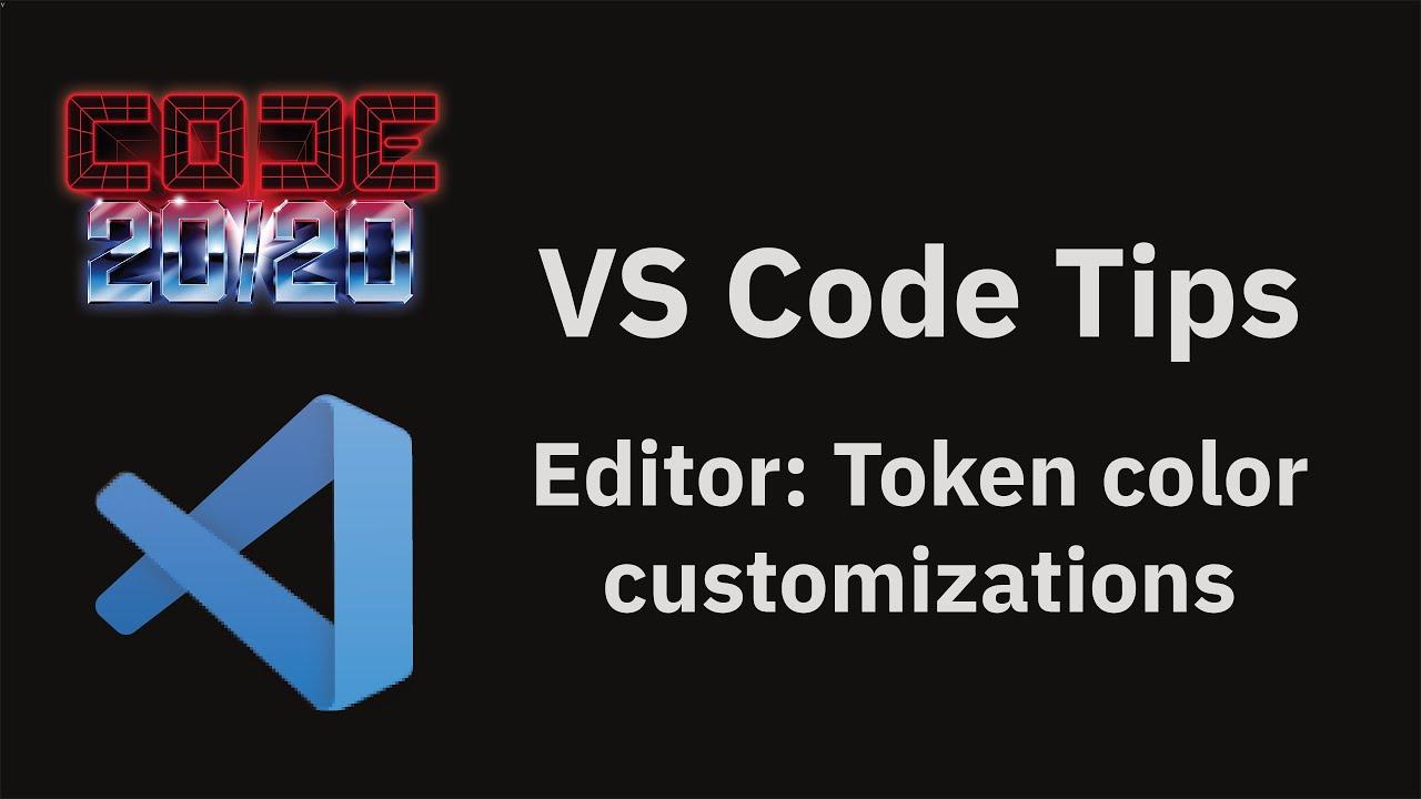 Editor: Token color customizations