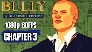 BULLY All Cutscenes Story Chapter 3 (Game Movie) 1080p HD