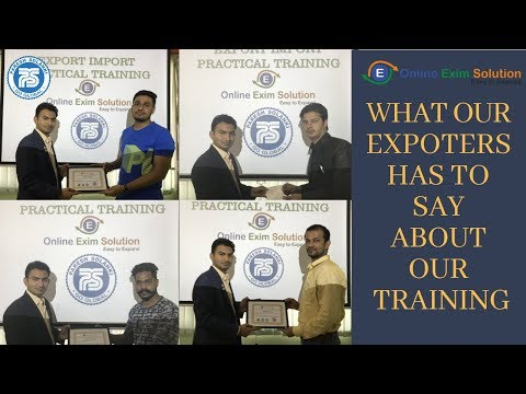 What Our Expoters Says About Our Training   Export Import Course   Online Exim Solution