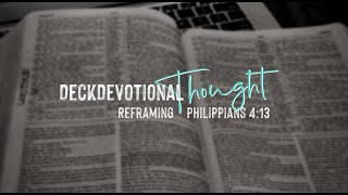 Reframing Philippians 4:13 | DeckDevotional Thought