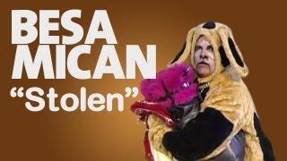 """Misión Emilio/ Besa MiCan """"Stolen"""""""