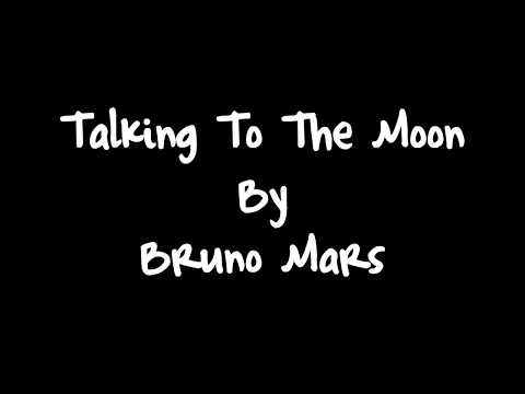 Bruno Mars - Talking To The Moon (Lyrics) HD