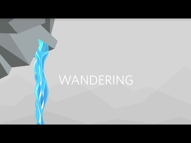 The Story: Wandering | April 5, 2020