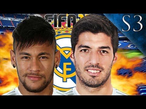 NEYMAR, LUIS SUAREZ SIGN! FIFA 17: REAL MADRID CAREER MODE S3 EP. 1