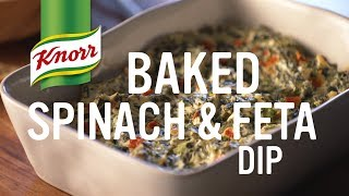 Knorr® | What's For Dinner? Baked Spinach & Feta Dip