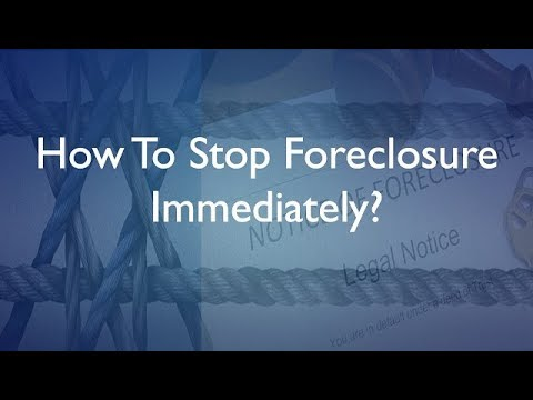How To Stop Foreclosure Immediately?