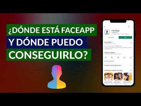 ¿Dónde está FaceApp? ¿Dónde la Puedo Encontrar y Conseguir?
