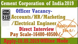 Cement corporation of india recruitment 2019 i ca/ cma/ mba (finance)/hr/marketing-experience