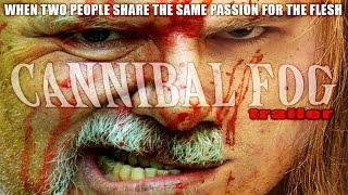 Cannibal Fog