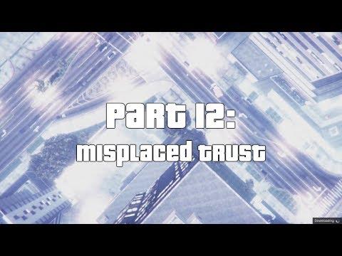 Misplaced Trust [CC12] GTA: Online