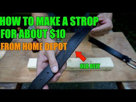 HOW TO MAKE A KNIFE SHARPENING STROP FROM AN OLD BELT