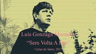 Baixar Luís Gonzaga Monteiro - Sem Volta a Dar