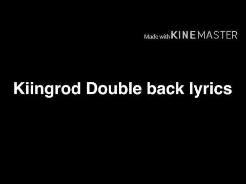 Kiing rod double back lyrics
