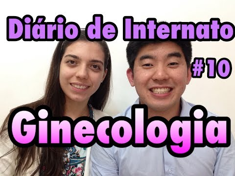 DIÁRIO DE INTERNATO #10: ESTÁGIO DE GINECOLOGIA - Relato de Medicina