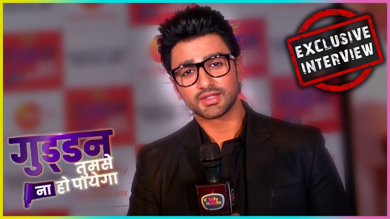 Nishant Malkani Talks About Working In Guddan - Tumse Na Ho Payega |  EXCLUSIVE Interview