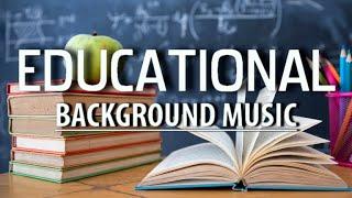 Educational Background Music / Education Background Music No Copyright