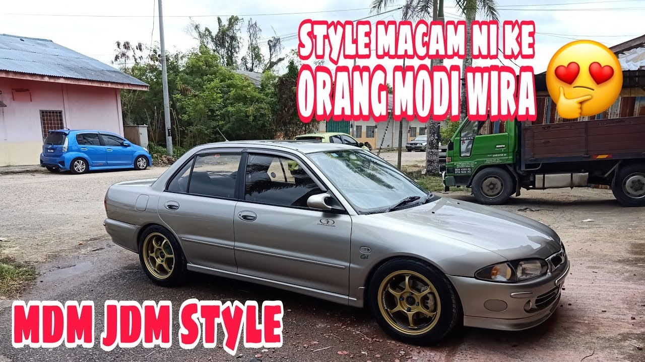Proton Wira Review Simple And Clean Look Mdm Jdm Style Youtube