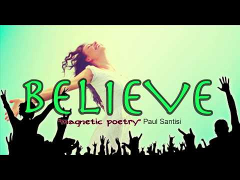 BELIEVE Confidence Building Self Empowering Magnetic Poetry Paul Santisi
