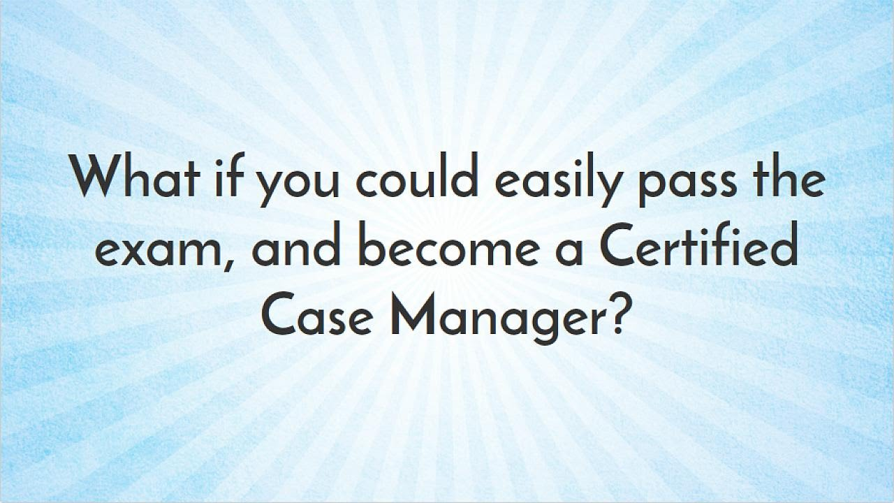 Case Management Certification Youtube