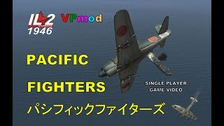 IL2 PACIFIC FIGHTERS A SECOND LOOK game video