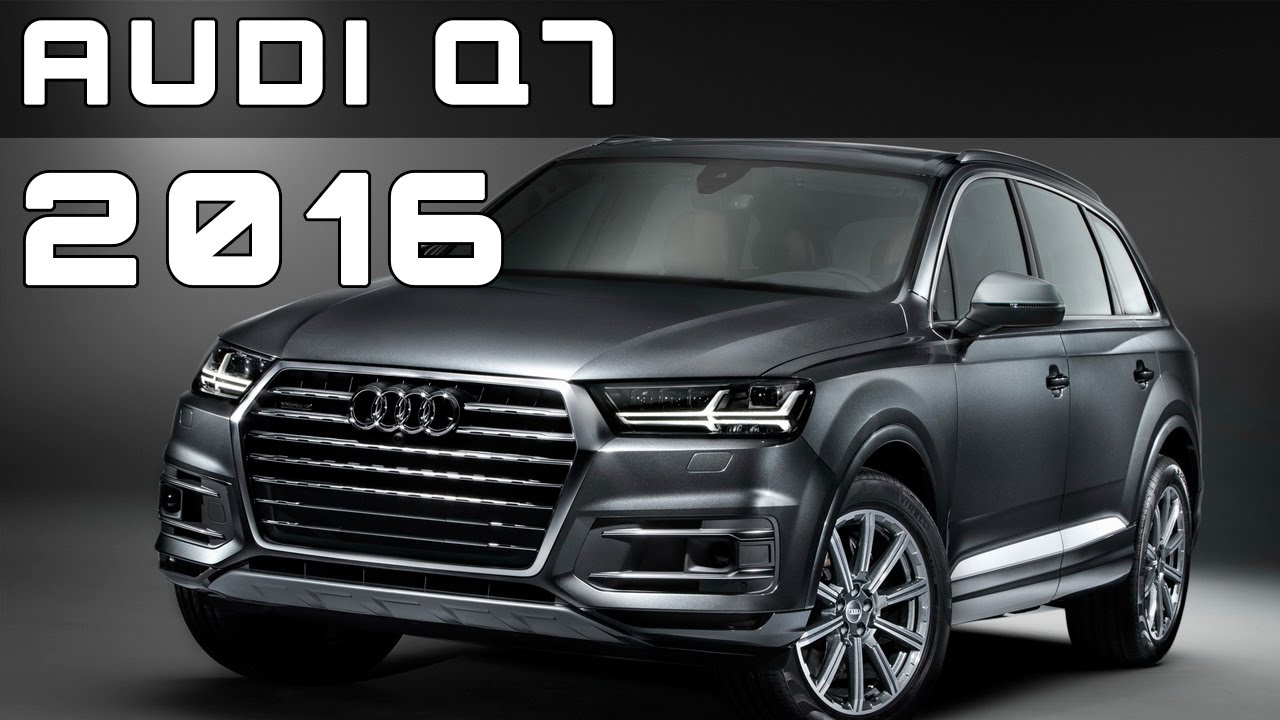 2016 audi q7 review rendered price specs release date youtube. Black Bedroom Furniture Sets. Home Design Ideas