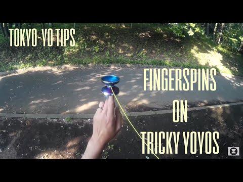 TokYo-Yo Tips: Fingerspins on Tricky yo-yos