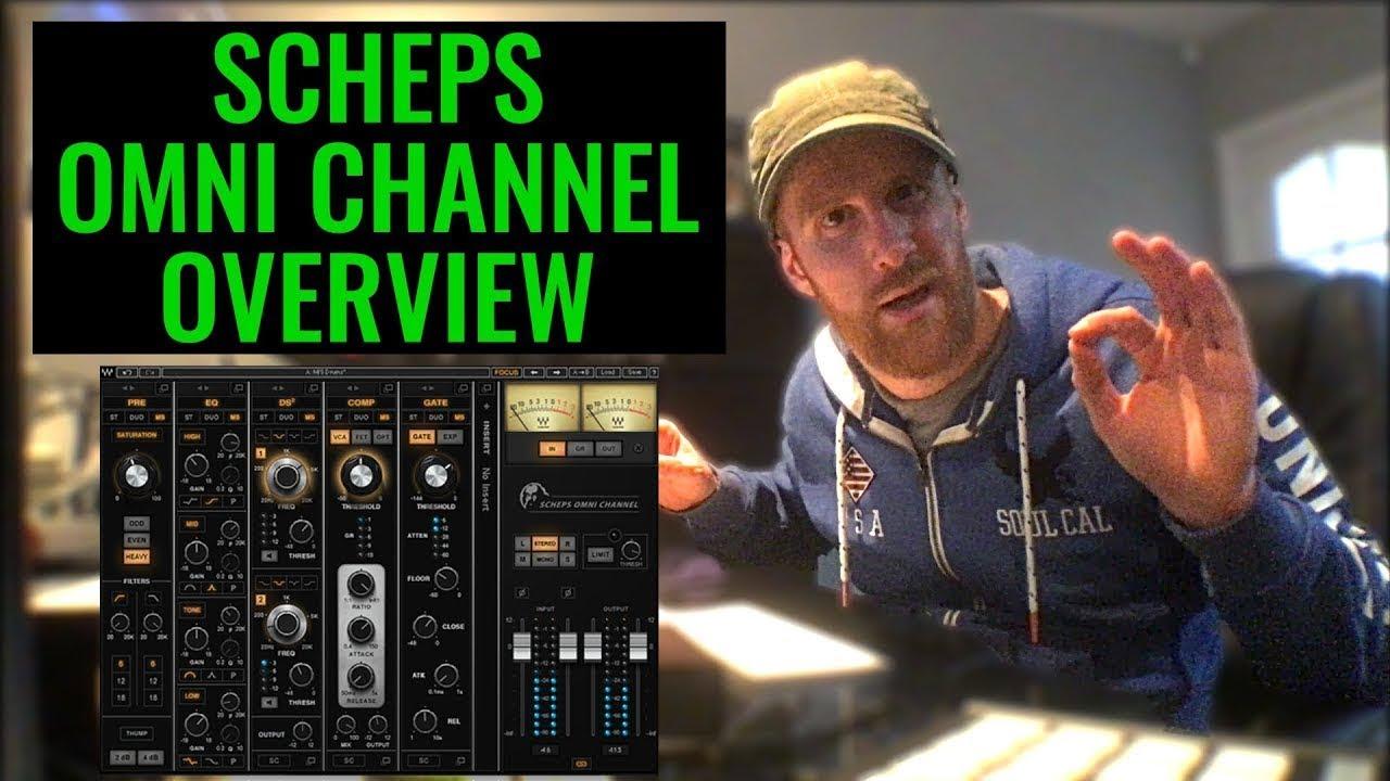 Waves Scheps Omni Channel - Overview & First Impression