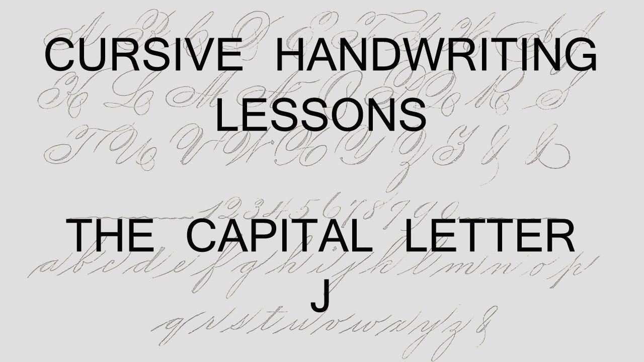 Cursive Lesson 40 Capital Letter J Handwriting Penmanship