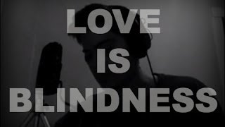 Love Is Blindness   Jack White / U2 Cover (The Great Gatsby OST)