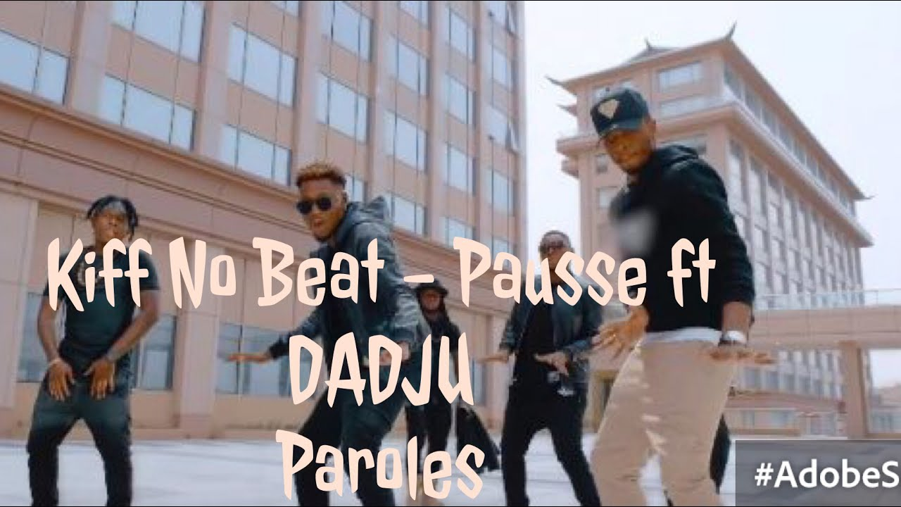 son de kiff no beat ft dadju pause