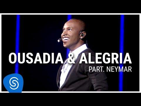 Thiaguinho - Ousadia e Alegria part Neymar DVD Ousadia e Alegria Vídeo