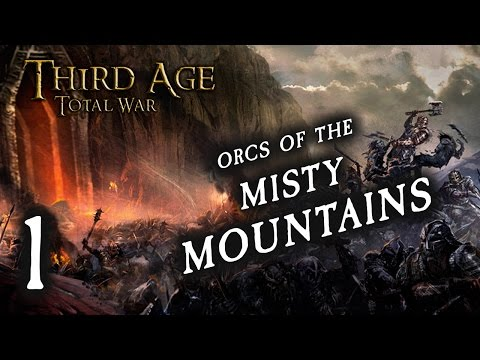 GRIP! GRAB! PINCH! NAB! (1) Third Age Total War: Divide and Conquer, Orcs of the Misty Mountains