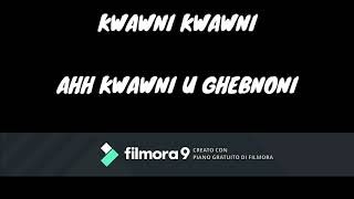 KWAWNI KWAWNI- CHABA WARDA CHARLOMANTI 2019-( LYRICS- PAROLES)