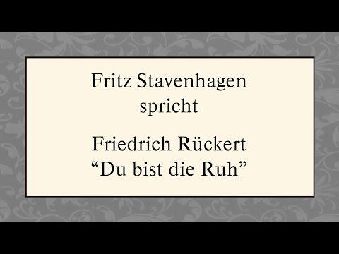"""Friedrich Rückert """"Du bist die Ruh"""""""